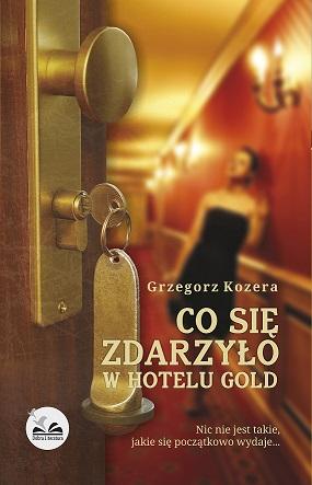 Co się zdarzyło w hotelu Gold