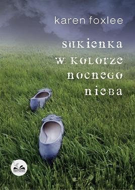 """Książka """"Sukienka w kolorze nocnego nieba"""" Karen Foxlee"""