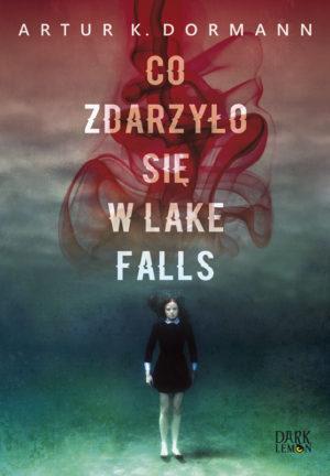 Co sie zdarzylo w Lake Falls