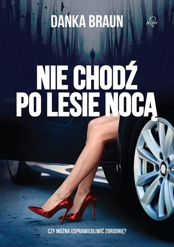 Nie-chodz-po-lesie-noca---Danka-Braun_net
