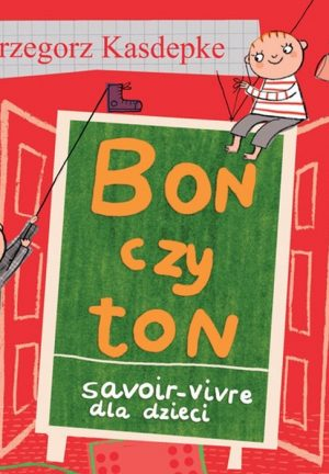 bon-czy-ton-savoir-vivre-dla-dzieci