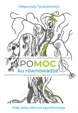 Pomoc ku równowadze - Małgorzata Taraszkiewicz